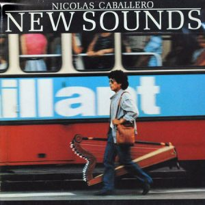 NICOLAS CABALLERO - New Sounds (LP PDI 1984)