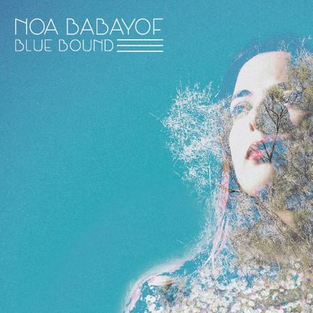 NOA BABAYOF - Blue Bound (LP,180g,White Discos Monterey 2016)