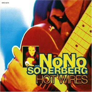 NONO SODERBERG - Hot Wires (CD Goofin )