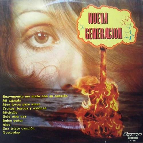 NUEVA GENERACION – La Nueva Generacion (LP Olympo 1974) 1