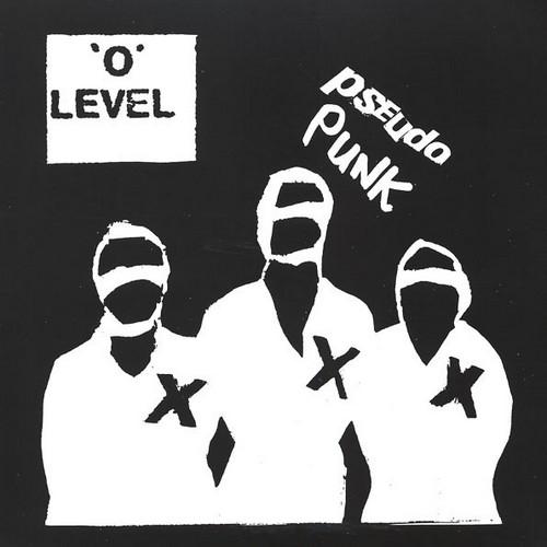 O LEVEL – Pseudo Punk (LP Munster Records 2014) 1