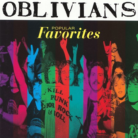 OBLIVIANS - Popular Favorites (LP Crypt 1996)