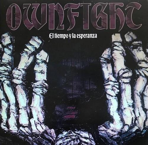 OWNFIGHT - El Tiempo y la Esperanza (LP Dying Well Records 1998,2018)