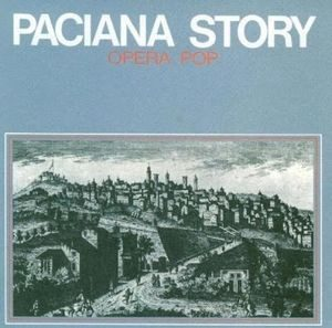 PACIANA STORY - Opera Pop (LP Fu.Re.Ca. 1975)
