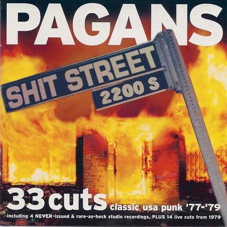 PAGANS – Shit Street (LP Crypt 2001) 1
