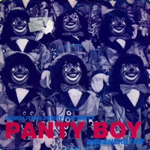 PANTY BOY - Degenerator (EP Demolition Derby 1995)