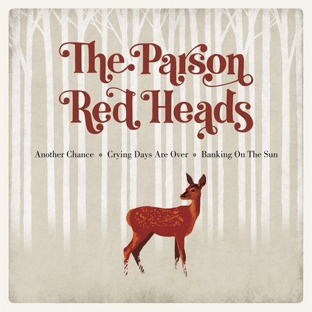 PARSON RED HEADS, THE - Another Chance (EP You Are The Cosmos 2014)