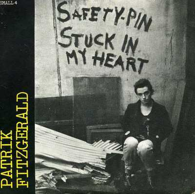 PATRIK FITZGERALD - Safety-Pin Stuck in My Heart (2LP Munster 2014)