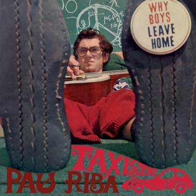 PAU RIBA - Taxista (EP,RE,Blue Munster Records 1967,2018)