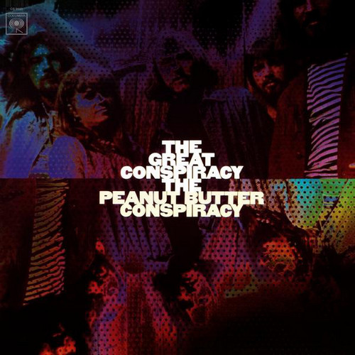 PEANUT BUTTER CONSPIRACY – The Great Conspiracy (LP,RE Columbia 1967,2012) 1
