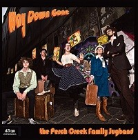 PERCH CREEK FAMILY JUGBAND, THE - Way Down Gone / Money (That's What I Want) (SG Off Label 2012)