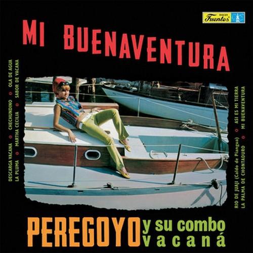PEREGOYO Y SU COMBO VACANÁ - Mi Buenaventura (LP,RE,180g Vampi Soul 1967,2018)