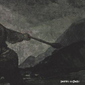 PERRO MOJADO - Perro Mojado (LP Clifford 2016)