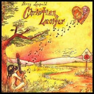 PERRY LEOPOLD - Christian Lucifer (LP,RE Psychedelic Sounds International 1973,2015)