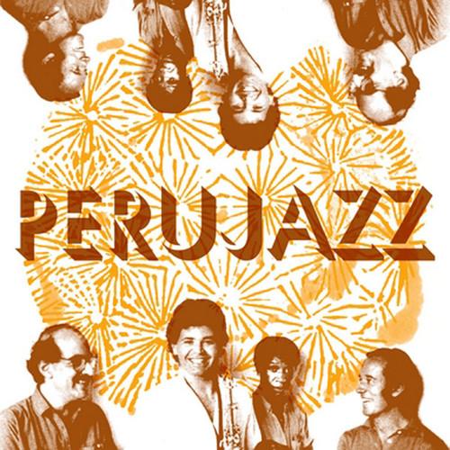PERUJAZZ – PeruJazz (LP,RE Vampi Soul 1987,2016) 1