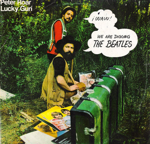 PETER ROAR & LUCKY GURI - We Are Digging the Beatles (LP Diabolo 1972)