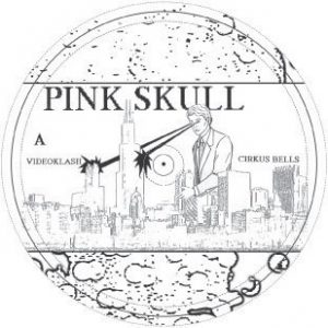 PINK SKULL - The Chicago EP (12i,EP No Label 2007)