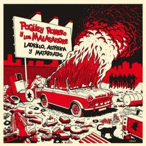 POGÜEY ROMERO Y LOS MALASANGRE - Ladrillo, Aspirina y Matarratas (LP Devil Records 2018)