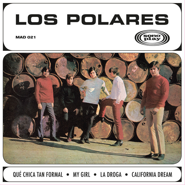 POLARES, LOS - Que Chica Tan Formal (EP,RE Madmua Records 1966,2019)