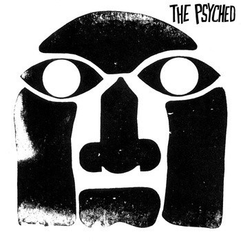 PSYCHED, THE – The Psyched (LP Slovenly 2012) 1