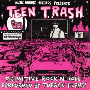 PSYCHOVIOLETS, THE - Teen Trash Vol 2 (CD Music Maniac 1993)