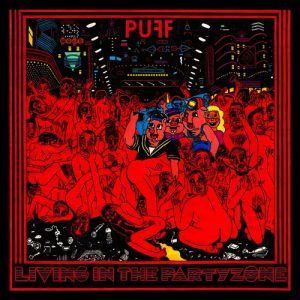 PUFF - Living In The Partyzone (LP Slovenly 2016)