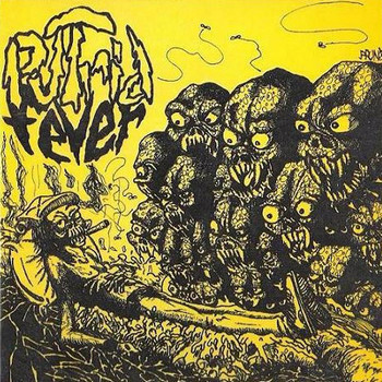 PUTRID FEVER - Do You Remember? (CD Spittle Records 1984-85,2006)