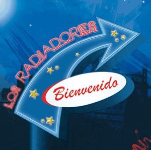 RADIADORES, LOS - Bienvenido (CD Flor y Nata 2011)