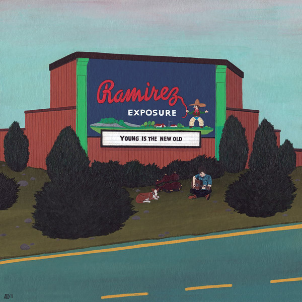 RAMIREZ EXPOSURE - Young is the New Old (LP,Blue No Label 2017)