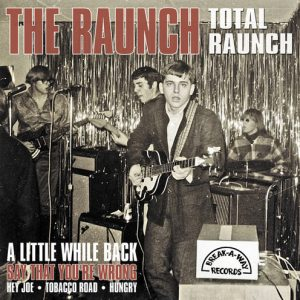RAUNCH, THE - Total Raunch (LP,Mini Break-A-Way 2015)