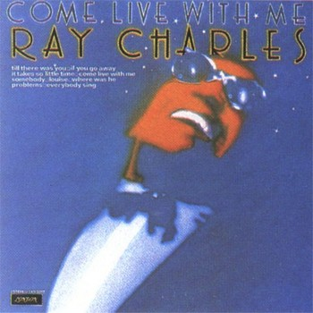 RAY CHARLES – Come Live With Me (LP London Crossover 1974) 1