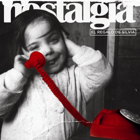 EL REGALO DE SILVIA - Nostalgia (2LP,GF Clifford 2016)