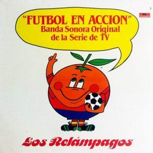 RELAMPAGOS, LOS - Futbol en Accion (LP Polydor 1981)