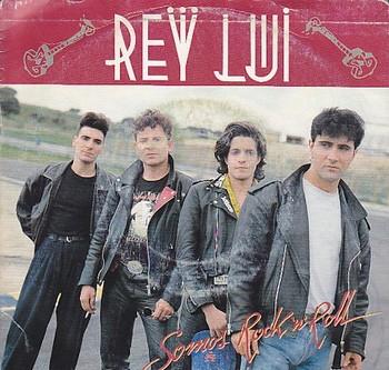 REY LUI - Somos Rock'n'Roll / Somos Rock'n'Roll (SG Dro 1990)