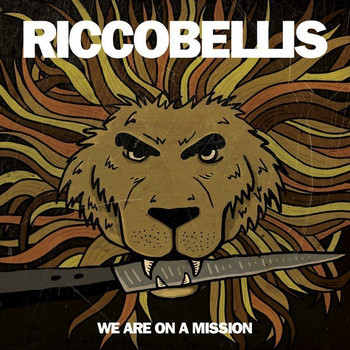 RICCOBELLIS - We Are on a Mission (LP Monster Zero 2015)