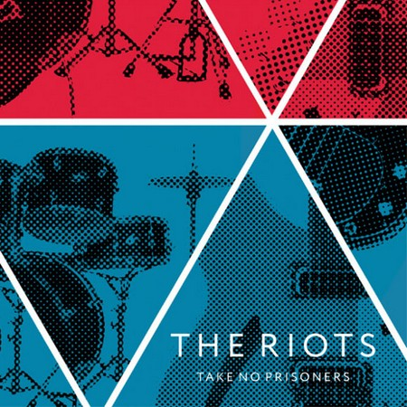 RIOTS, THE - Take No Prisoners (EP Time For Action 2014)