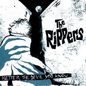 RIPPERS, THE - Better The Devil You Know (LP Slovenly 2012)