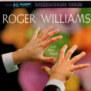 ROGER WILLIAMS - With These Hands (LP Kapp 1959)
