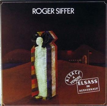 ROGER SIFFER - Elsass / Alsace a Vendre (LP,GF Reprise 1975)