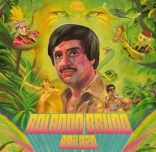 ROLANDO BRUNO – Bailazo (LP+CD Voodoo Rhythm 2015) 1