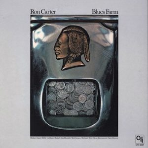 RON CARTER - Blues Farm (LP CTI Hispavox  1976)