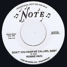 RONNIE HAIG - Don't You Hear Me Calling Baby / Traveler of Love (SG,RE Note 1958,1994)