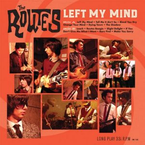 ROUTES, THE - I Left My Mind (LP Dead Beat Records 2007,2016)