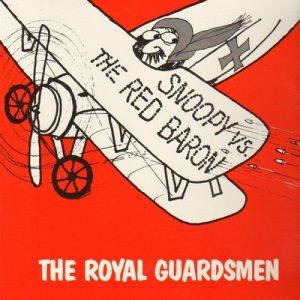 ROYAL GUARDSMEN, THE - Snoopy Vs. The Red Baron (LP No Label 2003)