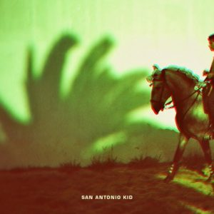 SAN ANTONIO KID - San Antonio Kid (LP Off Label 2016)