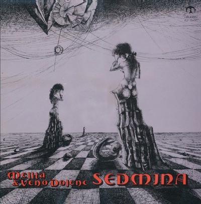 SEDMINA - Melita & Devo Volenc (LP,RE Mellotron 1980,2014)