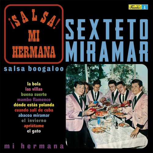 SEXTETO MIRAMAR - ¡Salsa! Mi Hermana (LP,RE Vampi Soul 1968,2018)