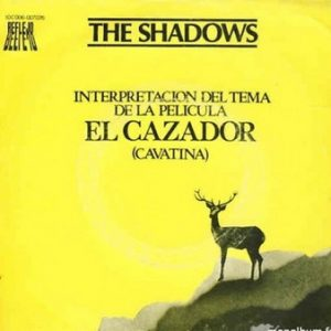 SHADOWS, THE - OST El Cazador (Theme From the Deer Hunter / Bermuda Triangle) (SG Reflejo 1979)