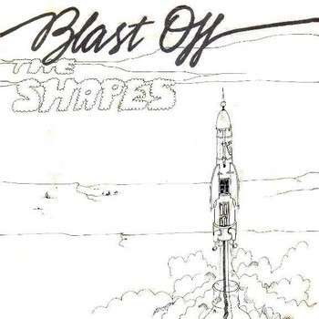 SHAPES, THE - Blast Off (SG,RE Paramecium 1980,2013)