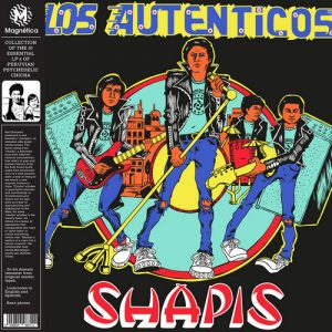 SHAPIS, LOS - Los Autenticos (LP,GF,RE Magnetica 1982,2018)